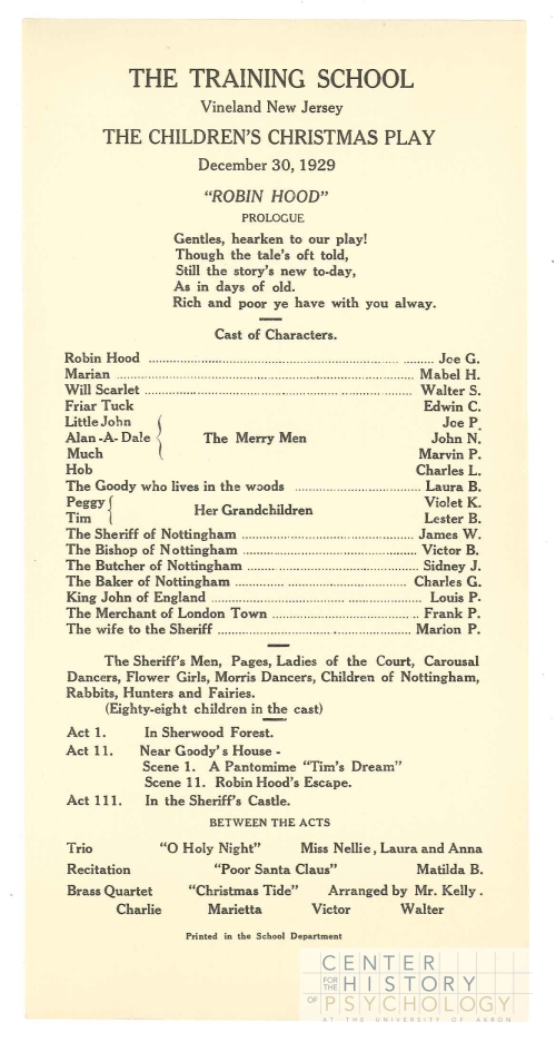 In 1929, the children performed Robin Hood!