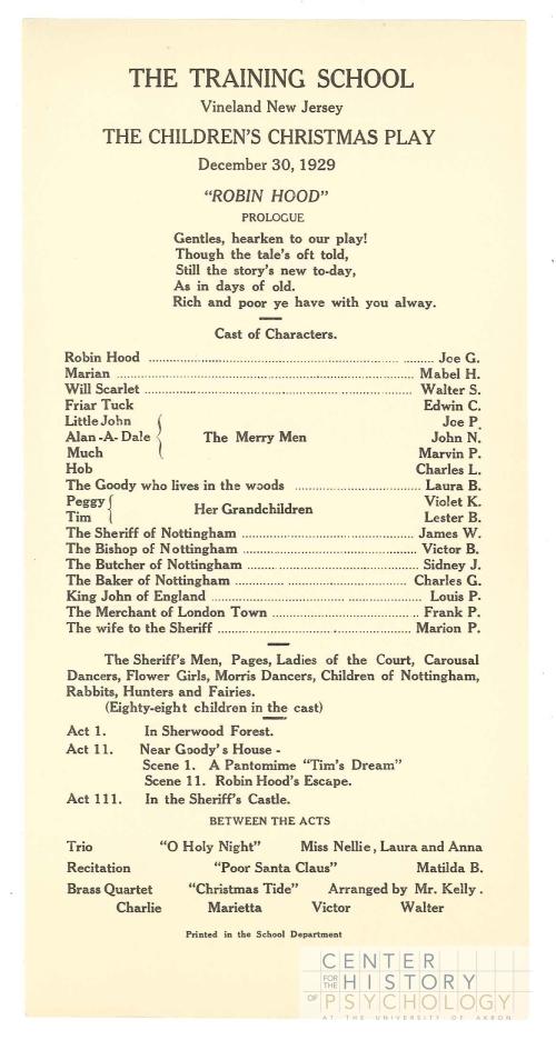 In 1929, the children performed Robin Hood!