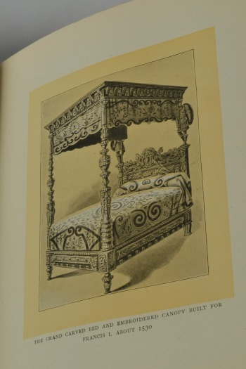 """The Witchery of Sleep contains 30 pages of illustrations of beds.  This is an example of """"the grand carved bed and embroidered canopy built for Francis I. About 1530"""" (illustration between pages 64-65)."""