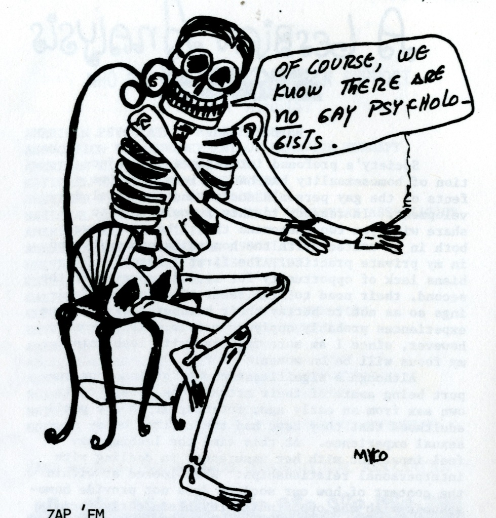 "Cartoon of a seated skeleton stating, ""Of course, we know there are no gay psychologists."""